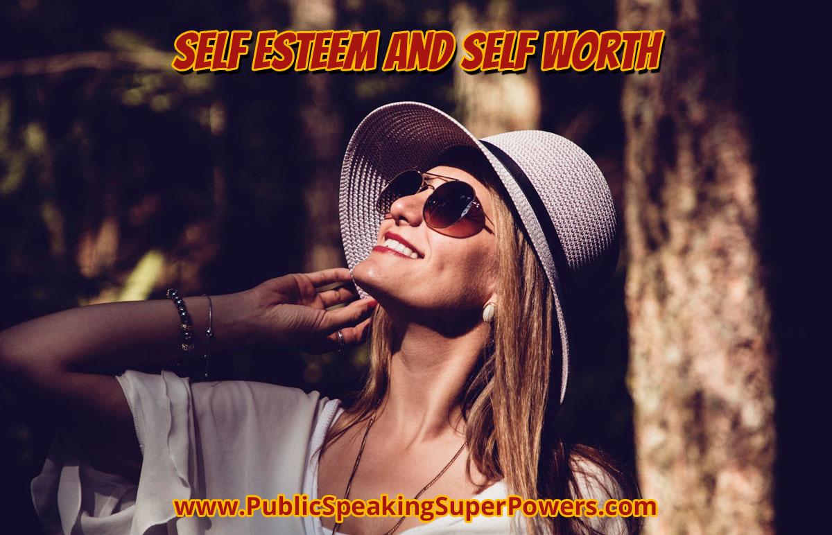 Self Esteem and Self Worth
