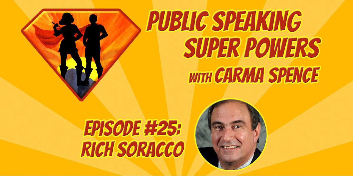 Episode 25 Rich Soracco