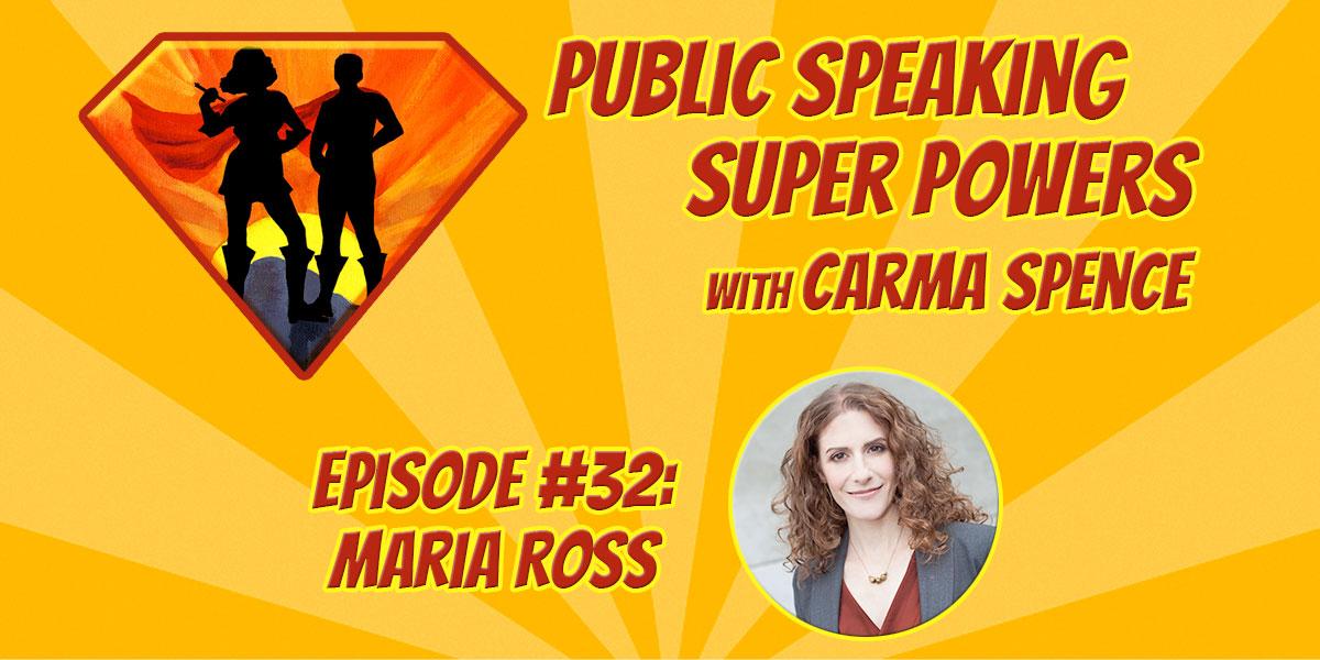 Episode 32 Maria Ross