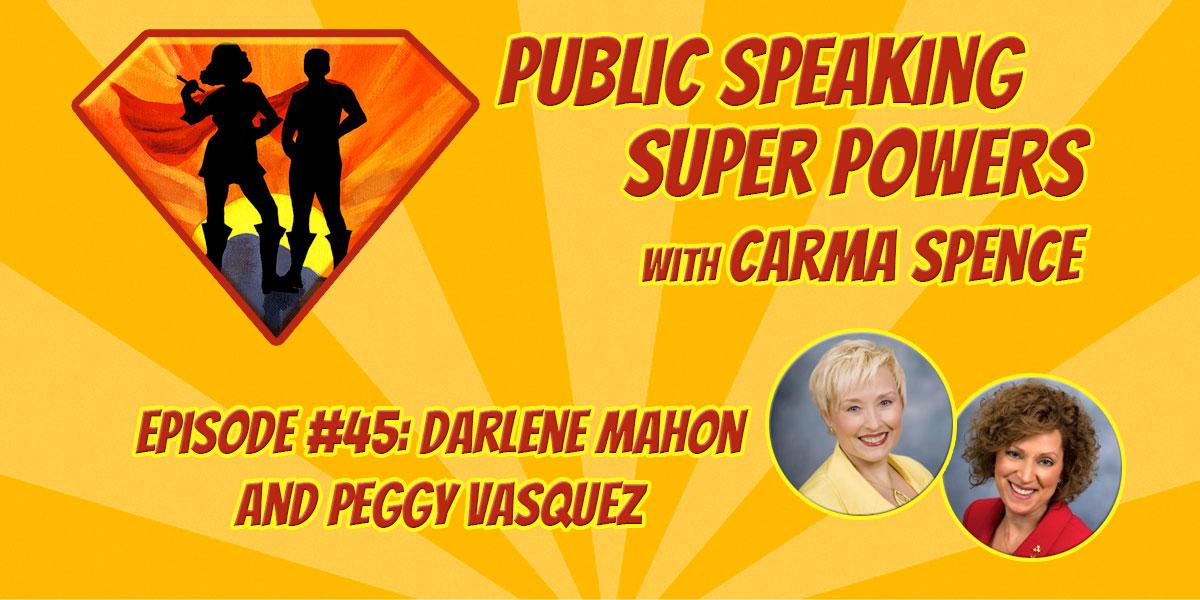 Episode 45 Darlene Mahon and Peggy Vasquez