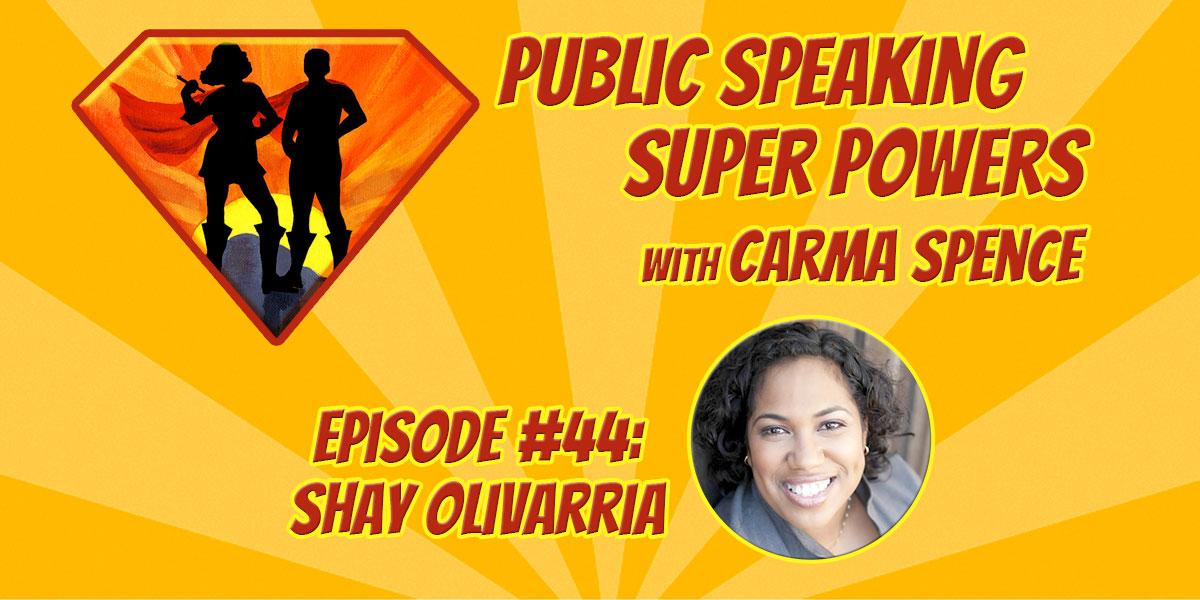 Episode 44 Shay Oliverria