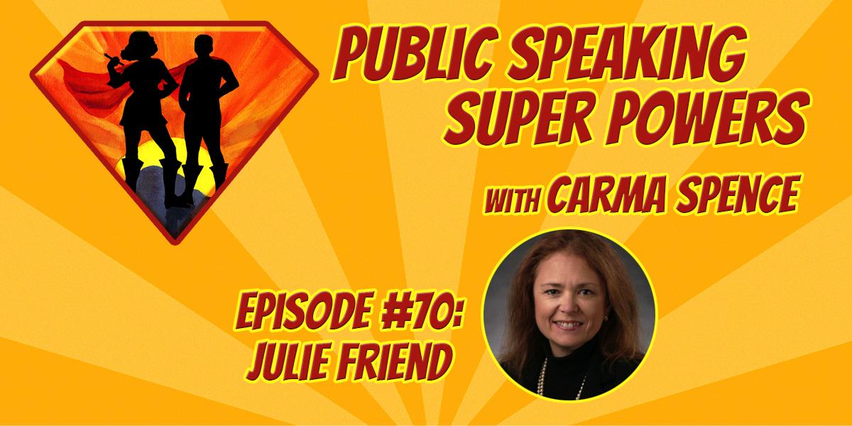 Episode 70 Julie Friend