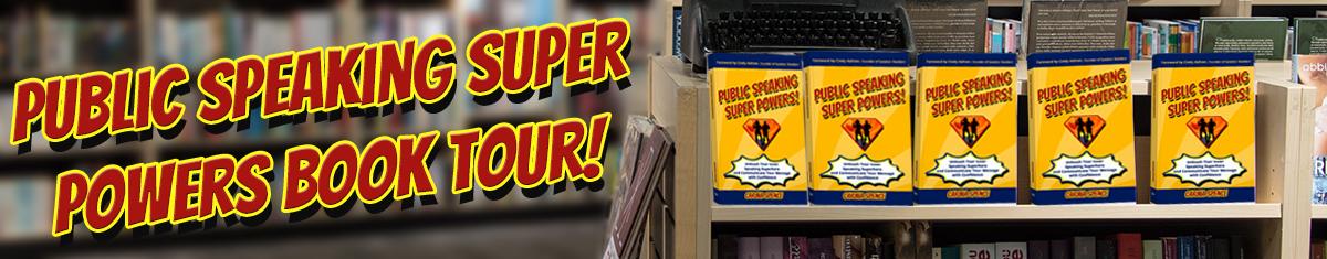 Public Speaking Super Powers Book Tour