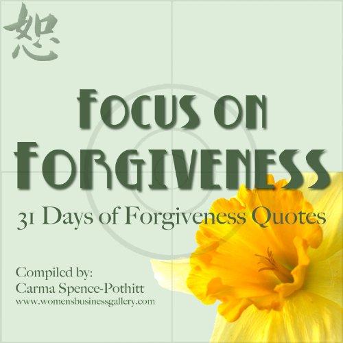 Focus on Forgiveness