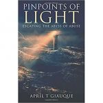 Pinpoints of Light by April Giauque