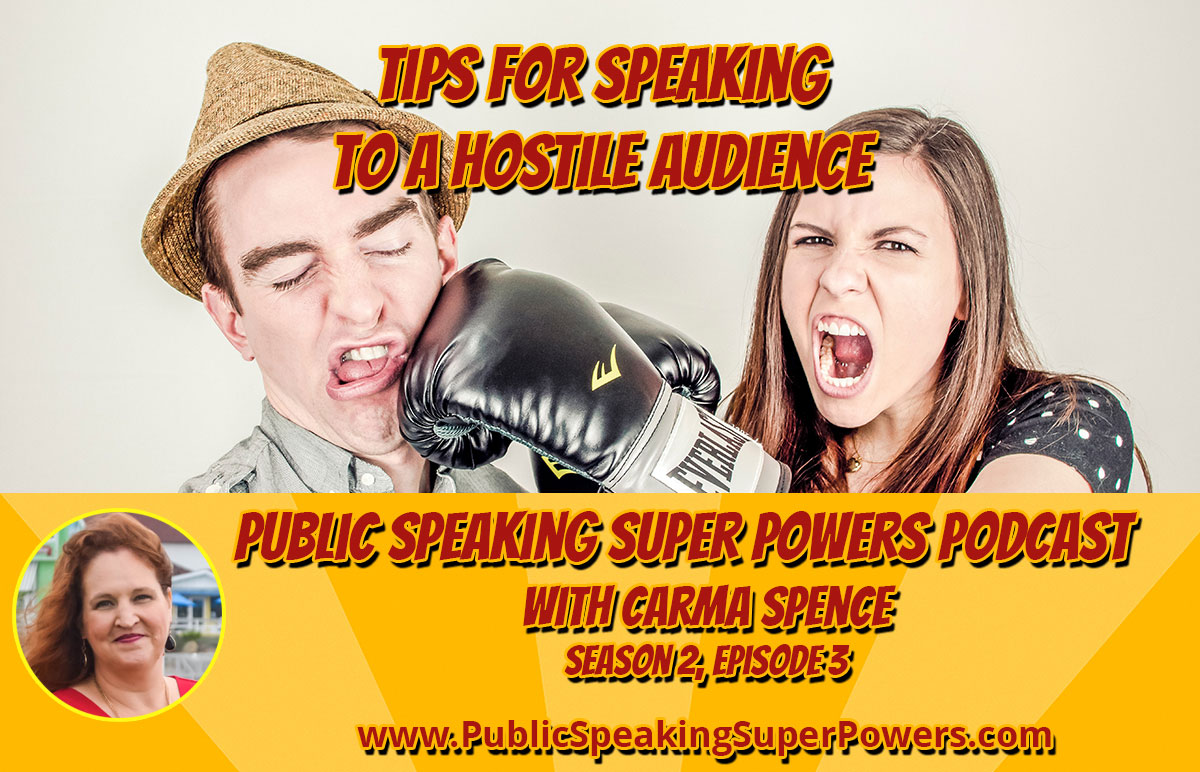 Tips for Speaking to a Hostile Audience
