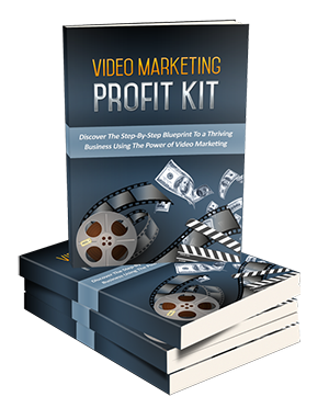 Video Marketing Profit Kit Ebook