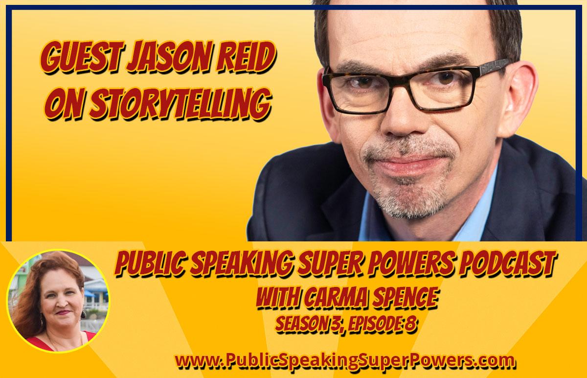 Podcast, Jason Reid on Storytelling